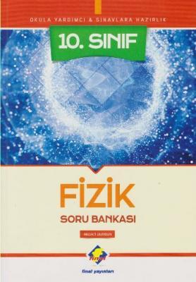 Final 10. Sınıf Fizik Soru Bankası-YENİ