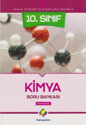 Final 10. Sınıf Kimya Soru Bankası-YENİ