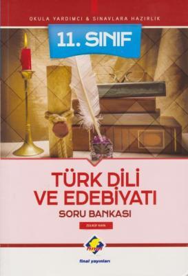 Final 11. Sınıf Türk Dili ve Edebiyatı Soru Bankası-YENİ