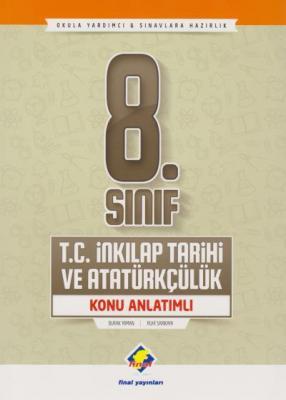 Final 8. Sınıf T.C. İnkılap Tarihi ve Atatürkçülük Konu Anlatımlı-YENİ