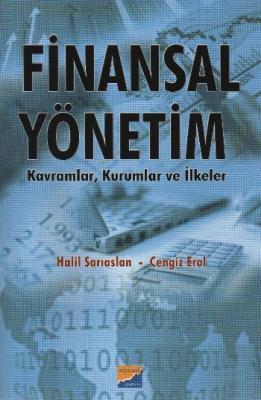 Finansal Yönetim Kavramlar, Kurumlar ve İlkeler