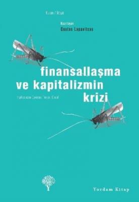 Finansallaşma ve Kapitalizmin Krizi