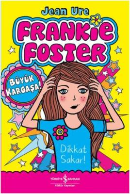 Frankie Foster - Büyük Kargaşa Jean Ure