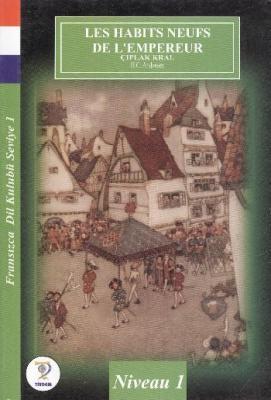 Fransızca Dil Kulubü- Çıplak Kral (Seviye 1)
