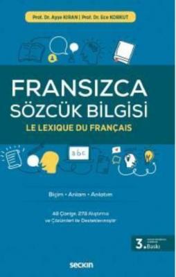 Fransızca Sözcük Bilgisi Biçim – Anlam – Anlatım
