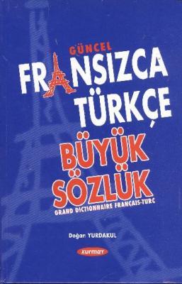 Fransızca-Türkçe Büyük Sözlük