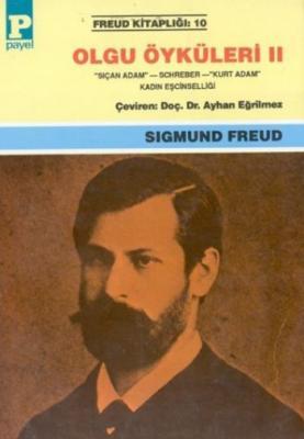 Freud Kitaplığı-10: Olgu Öyküleri-II
