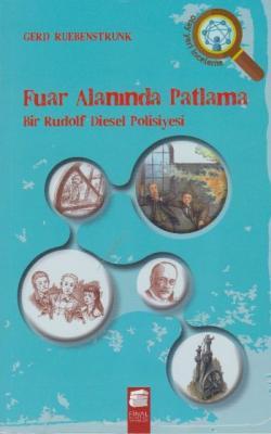 Fuar Alanında Patlama-Bir Rudolf Diesel Polisiyesi