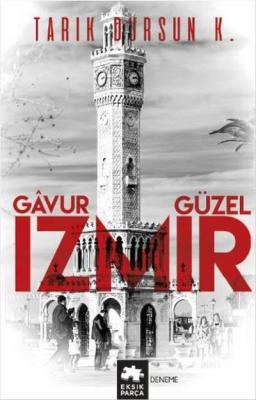 Gavur Güzel İzmir