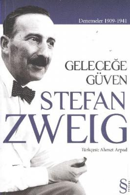 Geleceğe Güven Stefan Zweig