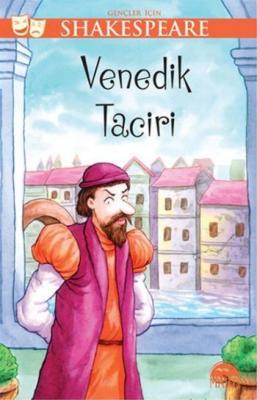 Gençler İçin Shakespeare Venedik Taciri