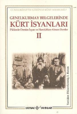 Genelkurmay Belgelerinde Kürt İsyanları-2