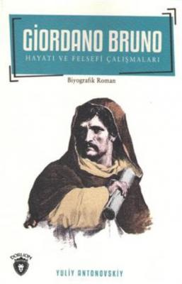 Giordano Bruno Hayatı ve Felsefi Çalışmaları