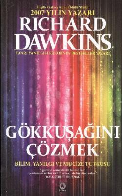 Gökkuşağını Çözmek Richard Dawkins