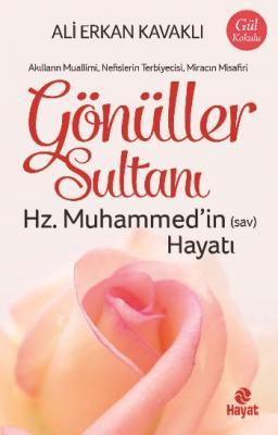 Gönüller Sultanı Hz. Muhammedin s.a.v Hayatı