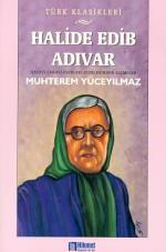 Halide Edib Adıvar Muhterem Yüceyılmaz