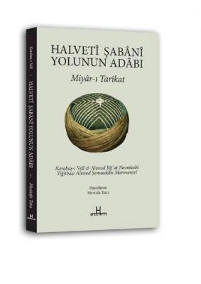 Halveti Şabani Yolunun Adabı,Mustafa Tatcı