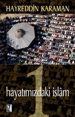 Hayatımızdaki İslam-1