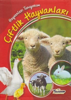 Hayvanları Tanıyorum-Çiftlik Hayvanları