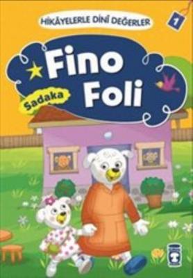 Hikayelerle Dini Değerler 1 - Fino Foli-Sadaka
