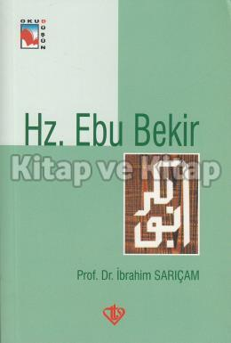 Hz. Ebu Bekir İbrahim Sarıçam