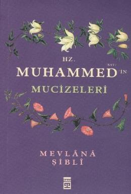 Hz. Muhammedin Mucizeleri
