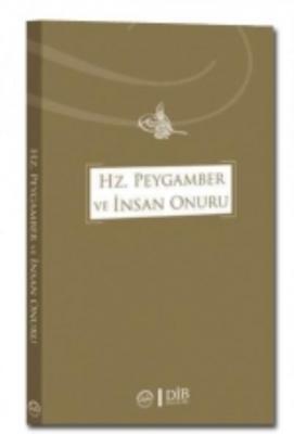 Hz. Peygamber ve İnsan Onuru