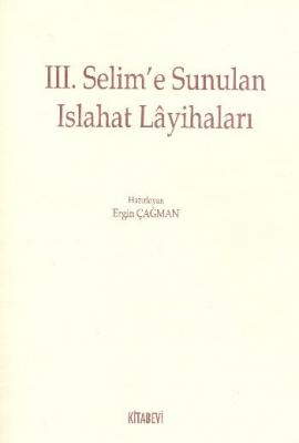 III. Selime Sunulan Islahat Layihaları