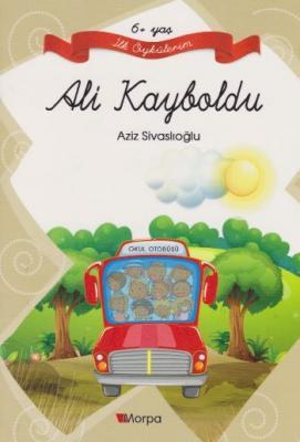 İlk Öykülerim: Ali Kayboldu