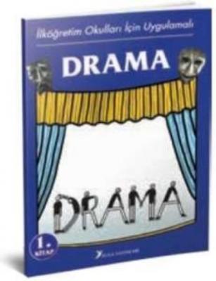 İlköğretim Okulları İçin Uygulamalı Drama-1