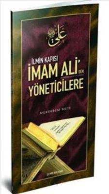 İmam Aliden Yöneticilere-İlmin Kapısı