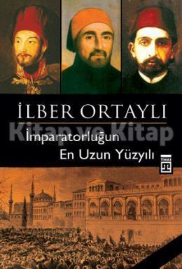 İmparatorluğun En Uzun Yüzyılı