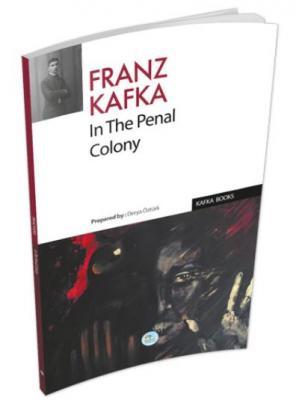 İn the Penal Colony - (İngilizce)