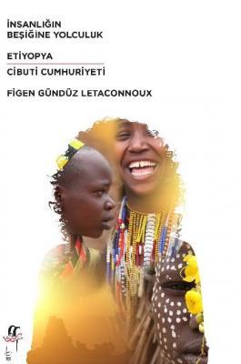 İnsanlığın Beşiğine Yolculuk-Etiyopya-Cibuti Cumhuriyeti