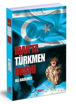 Irakta Türkmen Dramı