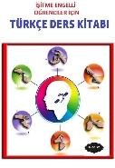 İşitme Engelli Öğrenciler için Türkçe Ders Kitabı 5-6-7-8 Sınıflar