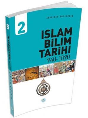 İslam Bilim Tarihi 2 (940-1090)