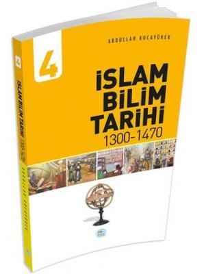 İslam Bilim Tarihi 4 (1300-1470)