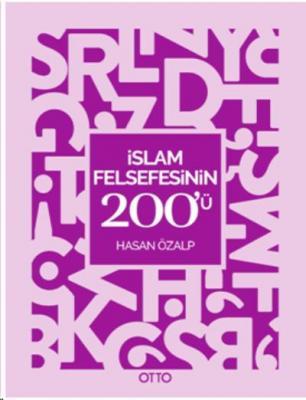 İslam Felsefesinin 200'ü Hasan Özalp