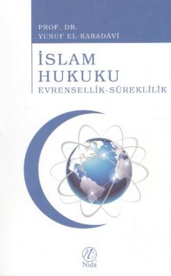 İslam Hukuku Evrensellik Süreklilik