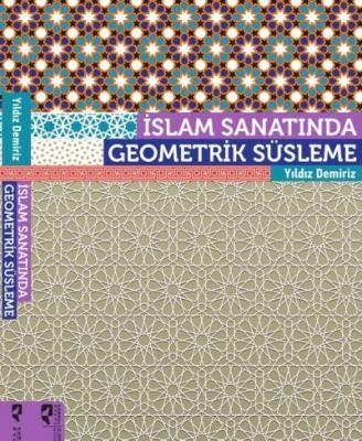 İslam Sanatında Geometrik Süsleme Yıldız Demiri