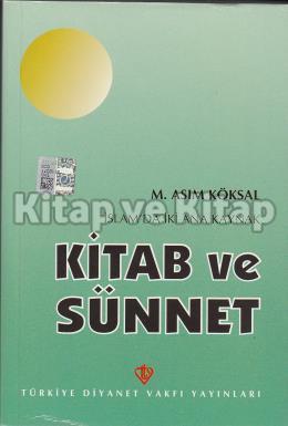 İslam'da İki Ana Kaynak Kitab ve Sünnet %25 indirimli M. Asım Köksal