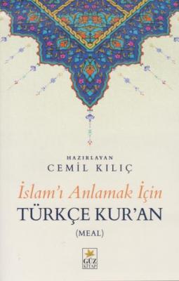 İslamı Anlamak İçin Türkçe Kuran-Meal