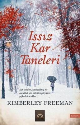 Issız Kar Taneleri Kimberley Freeman