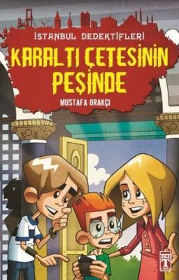 İstanbul Dedektifleri 2 Karaltı Çetesinin Peşinde