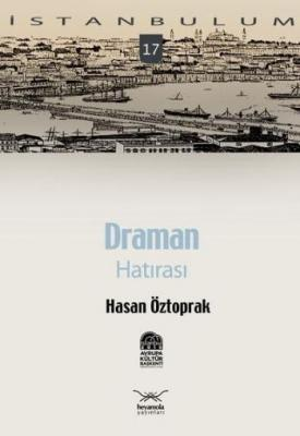 İstanbulum-17: Draman Hatırası