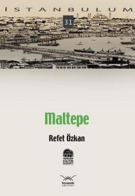 İstanbulum-31: Maltepe