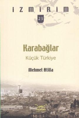 İzmirim-23: Küçük Türkiye Karabağlar