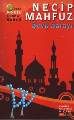 Kahire Üçlemesi-2: Şevk Sarayı