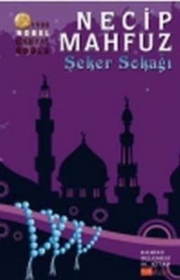 Kahire Üçlemesi-3: Şeker Sokağı